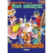 Povesti bilingve (romana-engleza) - Tom Degetel