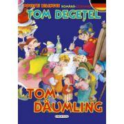 Povesti bilingve (romana-germana) - Tom Degetel
