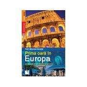 Prima oara in Europa - Ce trebuie sa stii inainte de a pleca!