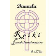 Reiki - Jurnalul unui maestru