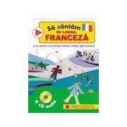 Sa cantam in limba franceza - CD audio