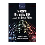 Sistemul Ultramind ESP creat de Jose Silva - Creeaza calea spre succes