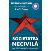 Societatea necivilă - Anul 1989 - Implozia structurilor comuniste