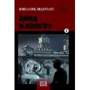 Spionaj la mănăstire