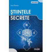 Stiinte secrete - Vol. 2. - Ele ne conduc spre înălţimi nebănuite!