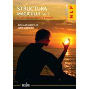 Structura magicului - Vol. 1+2. - O carte despre limbaj şi terapie