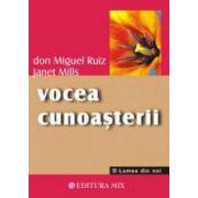 Vocea cunoasterii - O carte a intelepciunii toltece