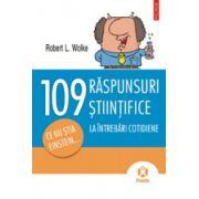 109 raspunsuri la intrebari cotidiene - Ce nu stia Einstein…
