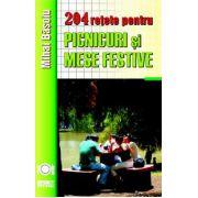 204 retete de picnicuri si mese festive