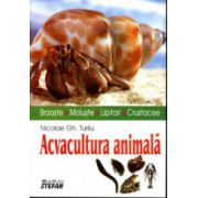 Acvacultura animala - Broaste. Moluste. Lipitori. Crustacee