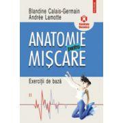 Anatomie pentru miscare, vol. 2 - Exercitii de baza