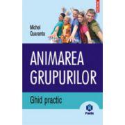 Animarea grupurilor - Ghid practic