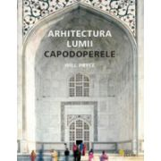 Arhitectura lumii - Capodoperele
