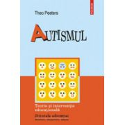 Autismul - Teorie si interventie educationala