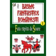 Basme fantastice romanesti, vol 1-3