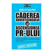 Caderea advertisingului si ascensiunea PR-ului