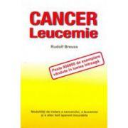 Cancer, leucemie - Modalităţi de tratare a cancerului, a leucemiei şi a altor boli aparent incurabile