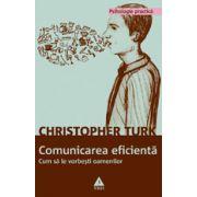 Comunicarea eficienta - Cum sa le vorbesti oamenilor