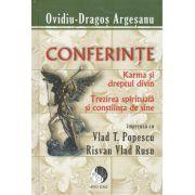 Conferinte - Karma şi dreptul divin - Trezirea spirituală şi conştiinţa de sine
