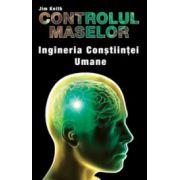 Controlul maselor - Ingineria constiintei umane