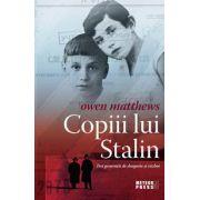 Copiii lui Stalin - Trei generatii de dragoste si razboi