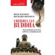 Creierul lui Budha - Neurostiinta fericirii, iubirii si intelepciunii