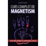 Curs complet de magnetism - Cum sa va dezvoltati magnetismul