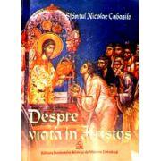 Despre viata in Hristos - Nicolae Cabasila