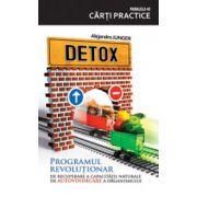 Detox - Recuperarea capacitatii naturale de autovindecare a organismului