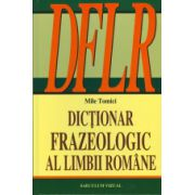 Dictionar frazeologic al limbii romane