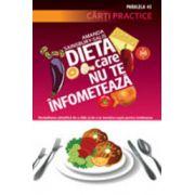 Dieta care nu te infometeaza - Cum sa slabesti in mod stiintific si sa te mentii suplu pentru totdeauna