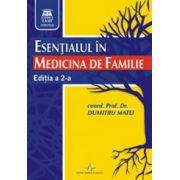Esentialul in medicina de familie - Editia a 2-a
