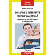 Evaluare si interventie psihoeducationala - Terapii educationale, recuperatorii si compensatorii