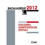 Evaluarea competentelor digitale - Bacalaureat 2012