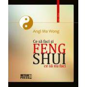 Feng Shui - Ce sa faci si ce sa nu faci