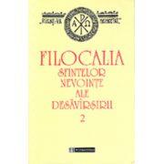 Filocalia sfintelor nevointe ale desavarsirii - Vol. 2