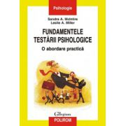 Fundamentele testarii psihologice - O abordare practica