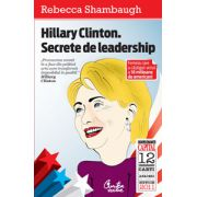Hillary Clinton - Secrete de leadership