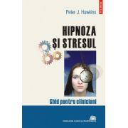 Hipnoza si stresul - Ghid pentru clinicieni