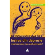 Iesirea din depresie - Medicamente sau psihoterapie?