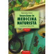 Incursiune in medicina naturista - In amintirea lui Valeriu Popa