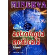 Initiere in astrologia medicala - Vol. 1