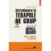 Introducere in terapiile de grup - Teorii, tehnici, programe