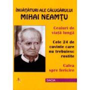 Invataturi ale calugarului Mihai Neamtu - Ceaiuri de viata lunga