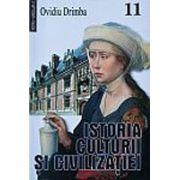 Istoria culturii si civilizatiei, vol.11