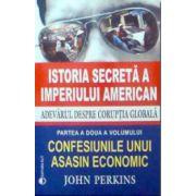 Istoria secreta a imperiului american - Adevarul despre coruptia globala