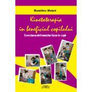 Kinetoterapia in beneficiul copilului - Corectarea deficientelor fizice la copii