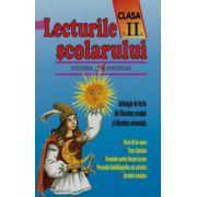 Lecturile scolarului clasa a II-a - Antologie de texte din literatura româna si cea universala