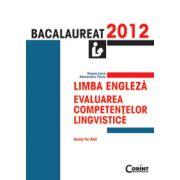 Limba engleza - Evaluarea competentelor lingvistice - Bacalaureat 2012