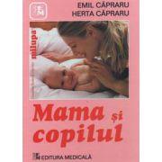 Mama si copilul - Editia a VI-a (revizuita)